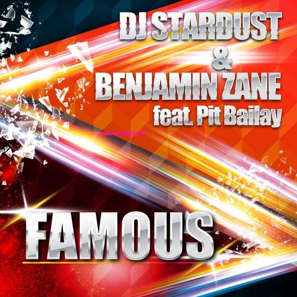 Imagen representativa del temazo Dj Stardust & Benjamin Zane, Pit Bailay – Famous (Pulsedriver's Oldschool Flavour Mix)