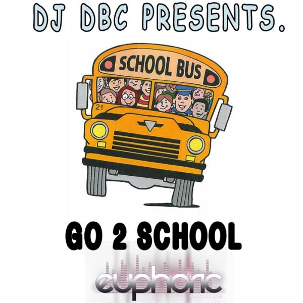 Imagen representativa del temazo Dj Dbc – Go 2 School (Pushing Mix)