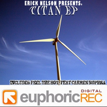 Erick Nelson – Titan EP