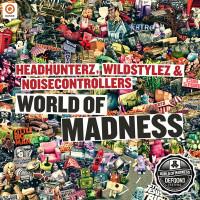 Imagen representativa del temazo Headhunterz, Wildstylez & Noisecontrollers – World Of Madness