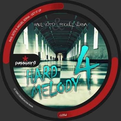 Raul Soto Miguel Serna – Hard Melody 4