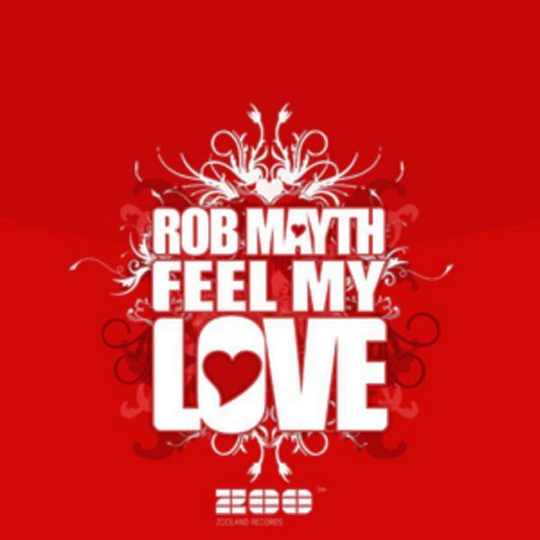 Imagen representativa del temazo Rob Mayth – Feel My Love (Club Mix)