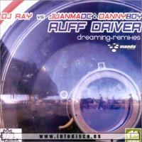 Imagen representativa del temazo Ruff Driverz Presents Arrola – (Vamos a jugar en el sol) Dreaming (Tom Hafman Remix)