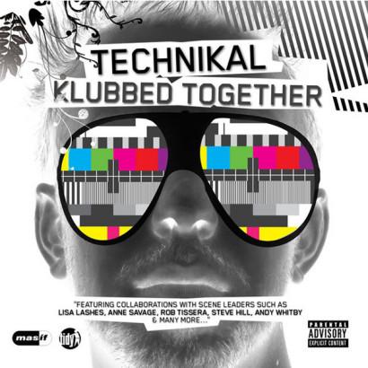Technikal – Klubbed Together