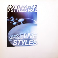 Imagen representativa del temazo 3 Styles Vol. 2 – Live Styles (Techno Progressive Mix) [The man & the machine]