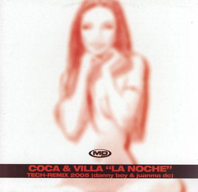 Imagen representativa del temazo Coca + Villa – La Noche (Danny Boy & Juanma DC Tech Rmx)