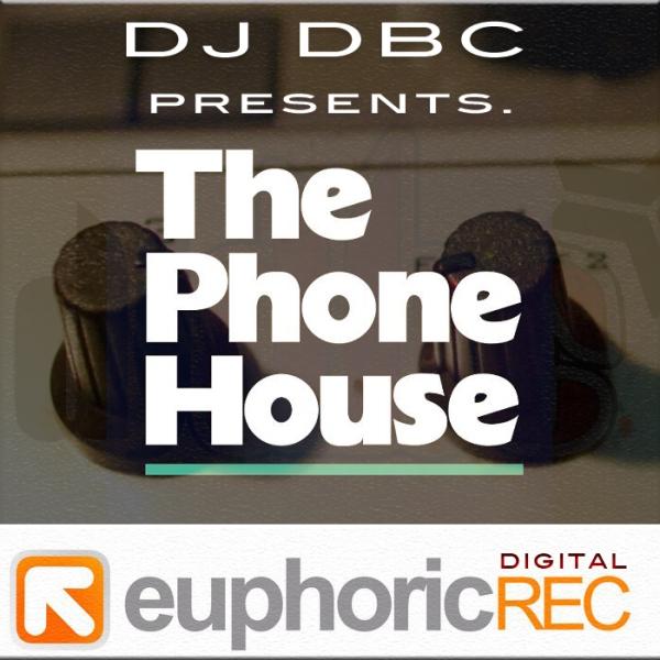 Imagen representativa del temazo Dj Dbc – The Phone House