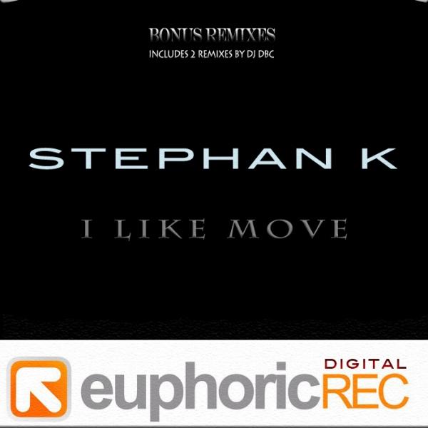 Imagen representativa del temazo Stephan K – I Like Move (DJ DBC Remix)