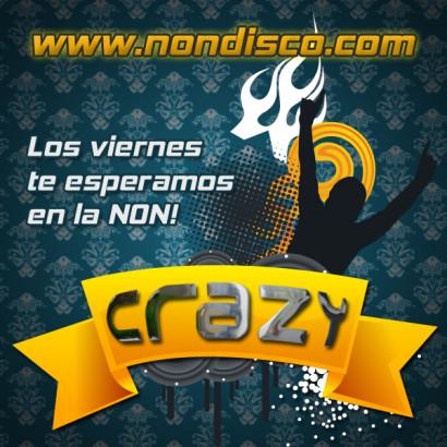Los viernes es esperamos en la NON Crazy