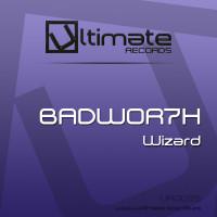 Portada del temazo BADWOR7H – Wizard