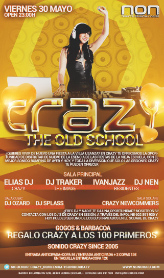 Flyer o cartel de la fiesta Crazy The Old School @ NON
