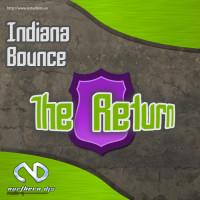 Imagen representativa de Indiana Bounce – The Return