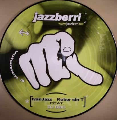 IvanJazz Rober Sin T Feat. DJ DBC – Jazzberri Vol. 3