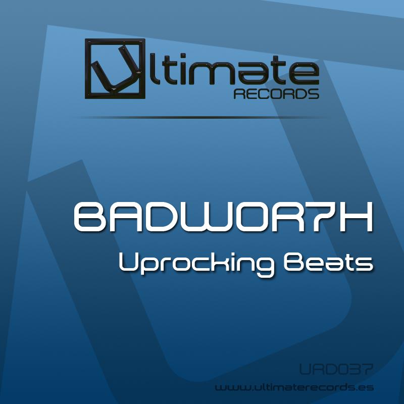 Imagen representativa del temazo BADWOR7H – Uprocking beats