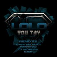 Imagen representativa del temazo LoLo – You Try (DJSR remix)