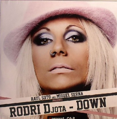 Raul Soto And Miguel Serna Presents Rodri DJota Down