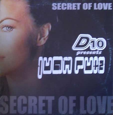 Imagen representativa del temazo D10 presents Juan Ruiz – Secret Of Love
