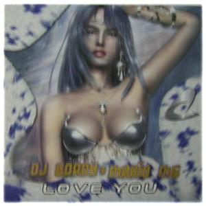 Imagen representativa del temazo Dj Gordy & Mario MG – Love you