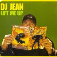 Portada del temazo Dj Jean – Lift Me Up (Barthezz Uplifting Remix)
