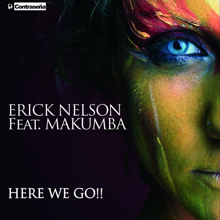 Imagen representativa del temazo Erick Nelson feat Makumba – Aha Aha!