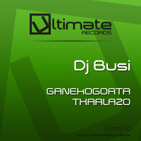 Imagen representativa del temazo Dj Busi – Ganekogorta (Original Mix)