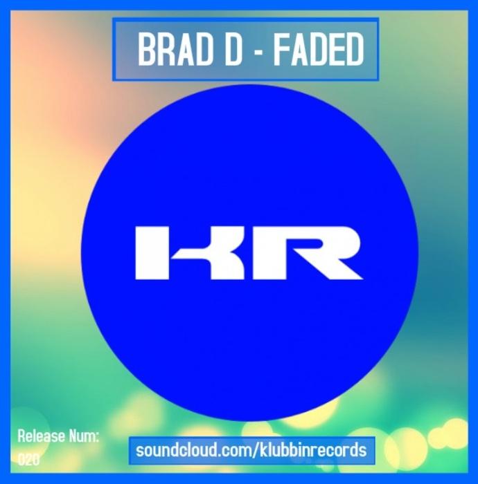 Imagen representativa del temazo Brad D – Faded
