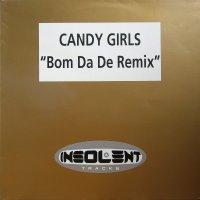Portada del temazo Candy Girls – Bom Da De (Mac Zimms Hardclub Mix)