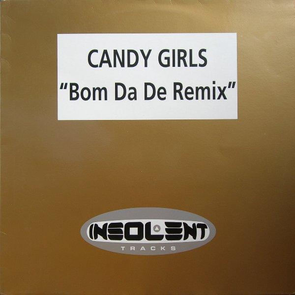Imagen representativa del temazo Candy Girls – Bom Da De (Mac Zimms Hardclub Mix)