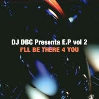 Imagen representativa del temazo DJ DBC – I'll Be There 4 You (Klubb Mix)