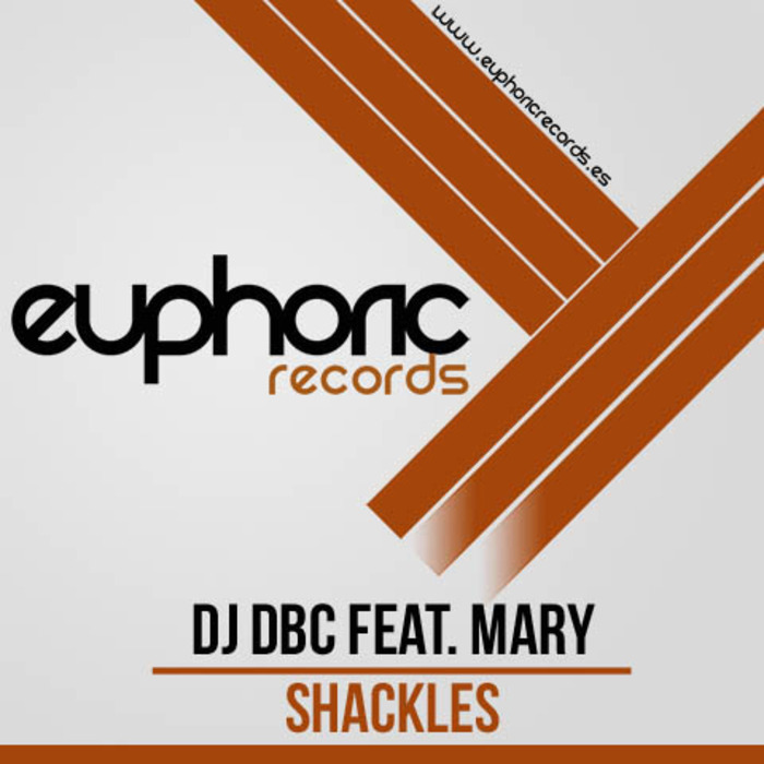 Imagen representativa del temazo DJ DBC feat MARY – Shackles!