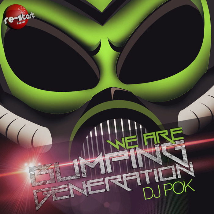 Imagen representativa del temazo Dj Pok – We Are Bumping Generation