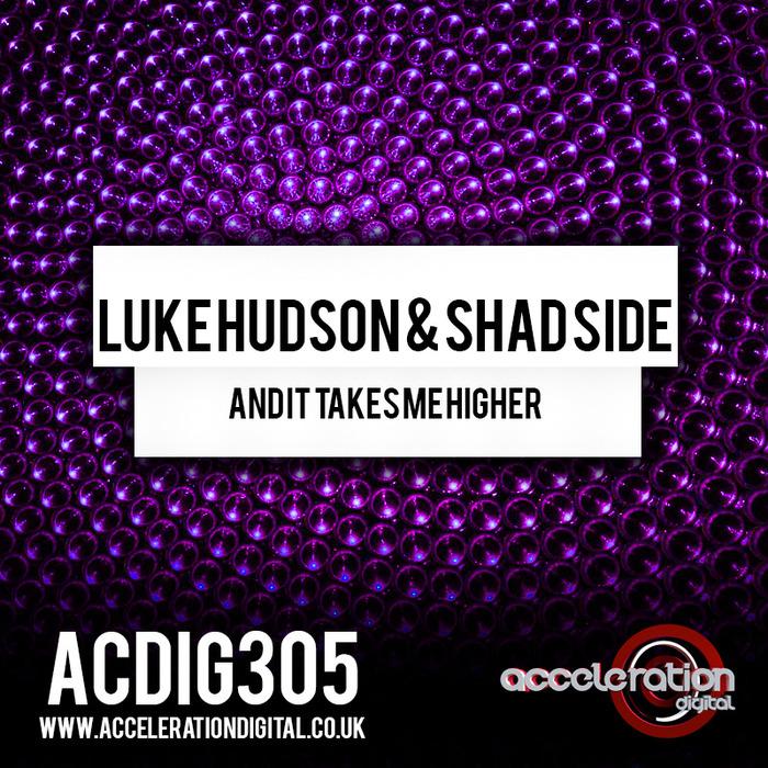 Imagen representativa del temazo Luke Hudson & Shad Side – And It Takes Me Higher