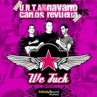 Imagen representativa del temazo URTA & Navarro vs Carlos Revuelta – We Fuck