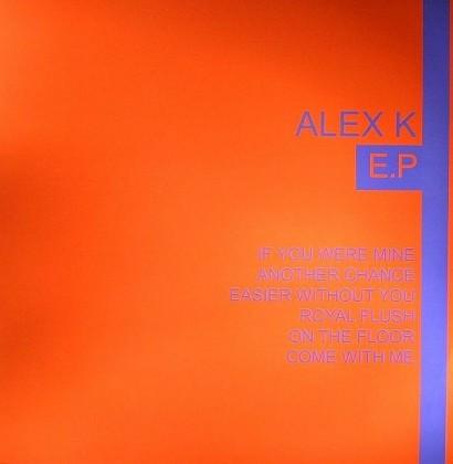 Alex K        The Alex K E.P.