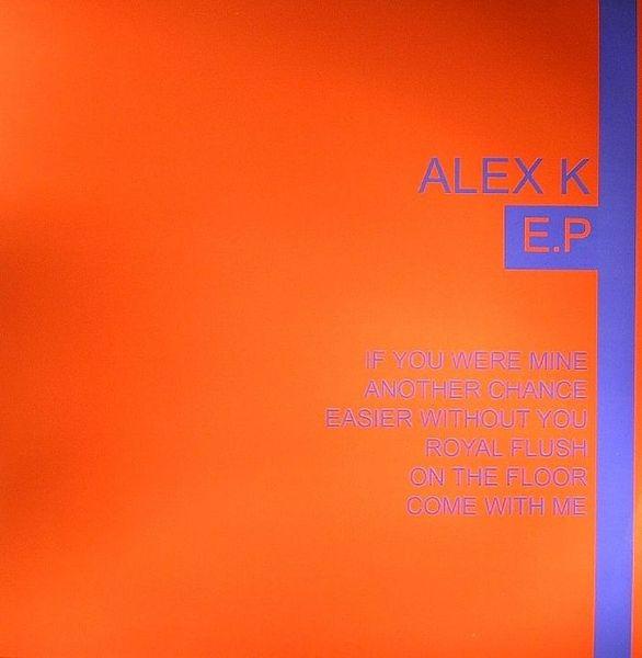 Imagen representativa del temazo Alex K – If You Were Mine