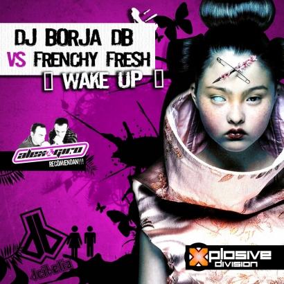 BORJA DB VS FRENCHY FRESH WAKE UP