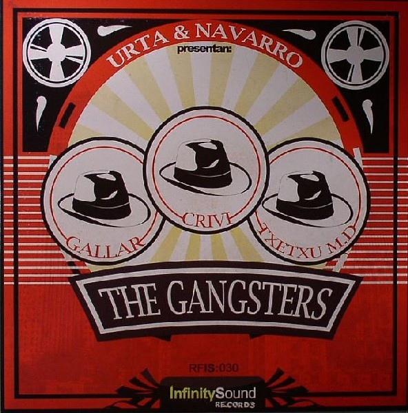 Imagen representativa del temazo Dj Crivi, Gallar & Txetxu M.D. – The Gangsters