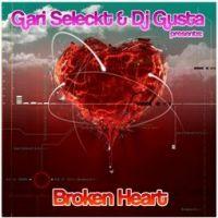 Imagen representativa del temazo Gari Seleckt & DJ Gusta – Broken Heart (Rusklubb Mix)