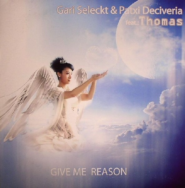Imagen representativa del temazo Gari Seleckt & Patxi Deciveria feat. Thomas – Give Me Reason (Klubbed Mix)
