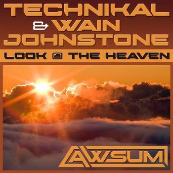 Imagen representativa del temazo Technikal & Wain Johnstone – Look @ The Heaven (Original Mix)