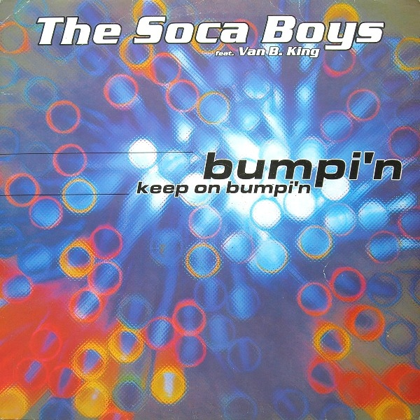 Imagen representativa del temazo The Soca Boys Feat. Van B. King – Keep On Bumpin' (Marco V & Benjamin Remix)