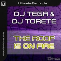 Imagen representativa del temazo Dj Tega vs Dj Torete – The Roof Is On Fire