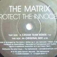 Imagen representativa del temazo The Matrix – Protect The Innocent (Cream Team Remix)