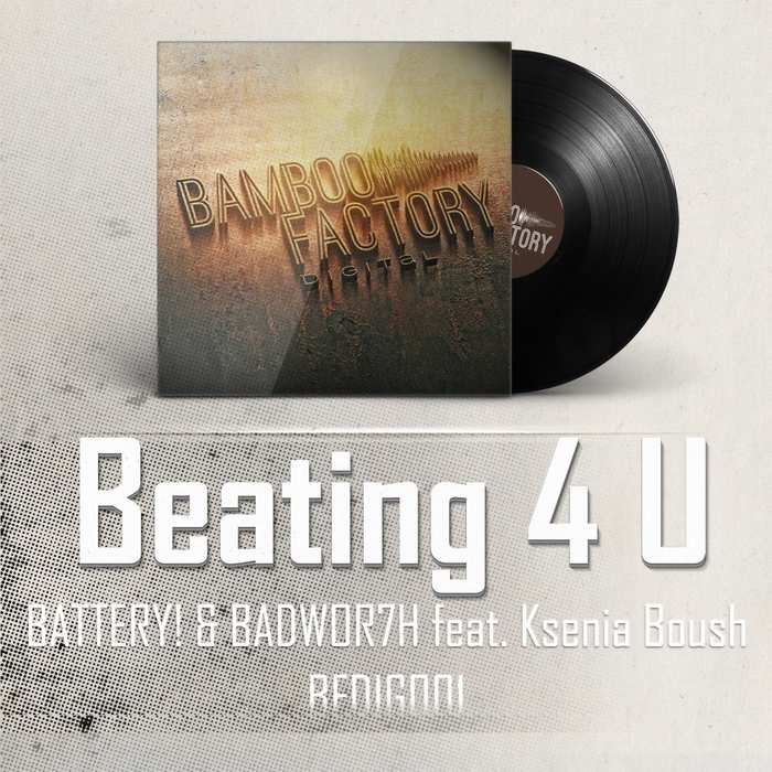 Imagen representativa del temazo Battery & Badwor7H Feat Ksenia Boush – Beating 4 U (2014 Re Edit)