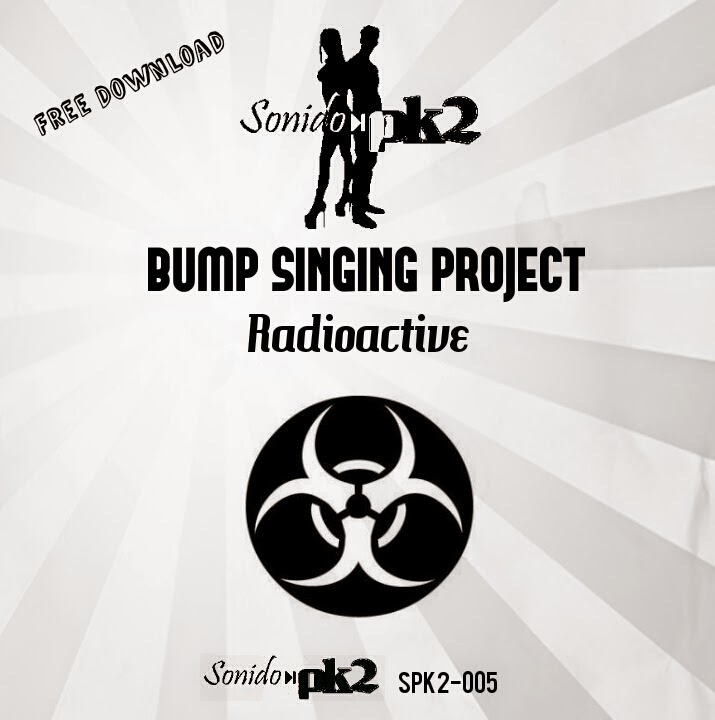 Imagen representativa del temazo Bump Singing Project – Radioactive