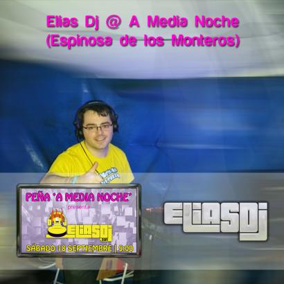 Portada de la sesión Elias Dj @ A Media Noche (Espinosa de los Monteros)