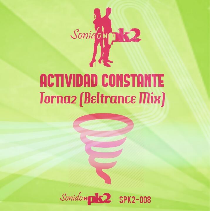 Imagen representativa del temazo Actividad Constante – Torna2 (Betrance Mix)