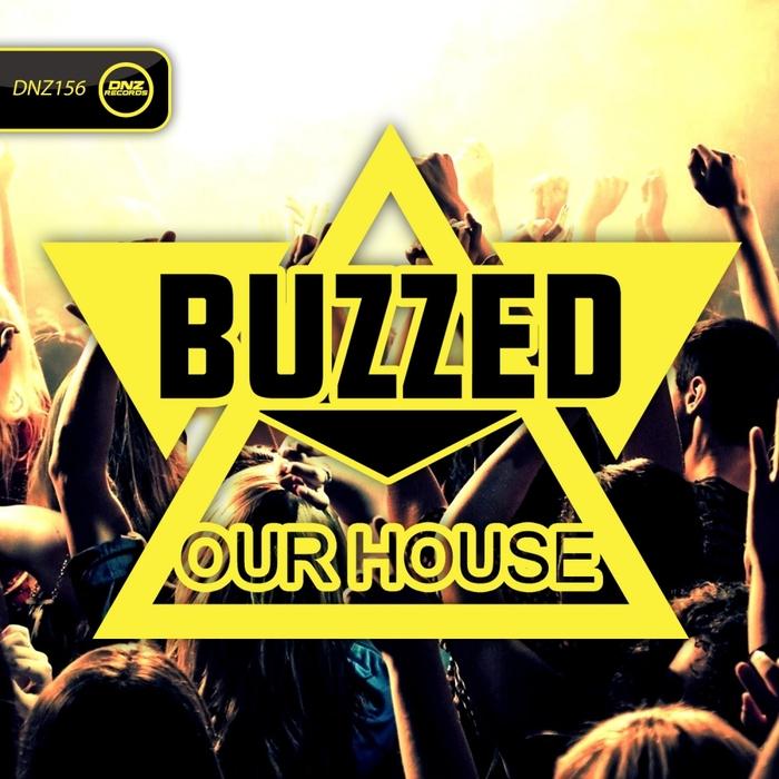 Imagen representativa del temazo Buzzed – Our House