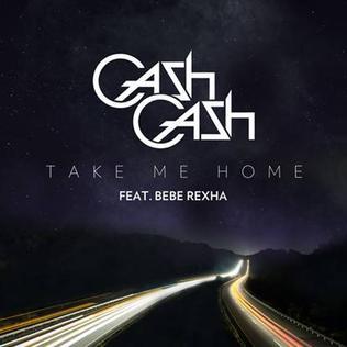 Imagen representativa del temazo Cash Cash – Take Me Home ft Bebe Rexha