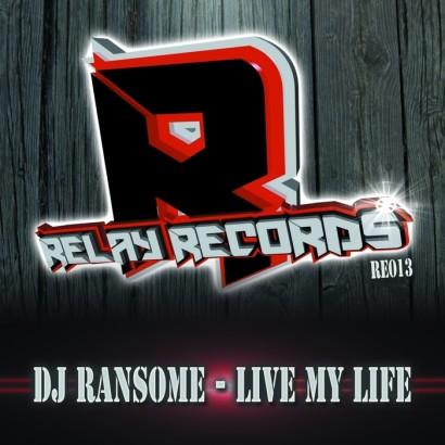 Dj Ransome Live My Life